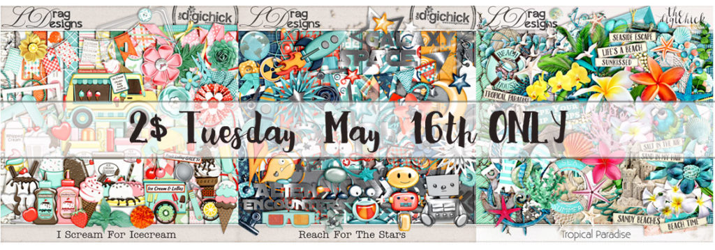 2$ Tuesday May 16th ONLY & a Sneak Peek!!!