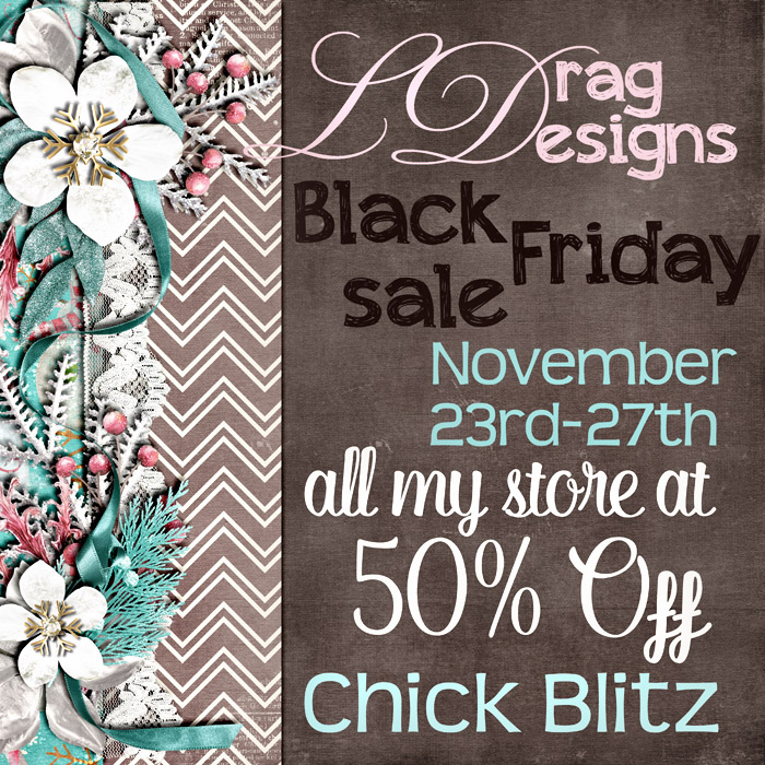 BLACK FRIDAY with LDrag Designs